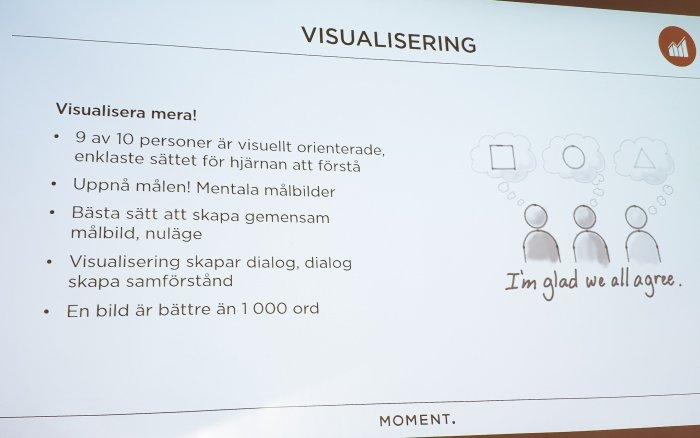 Visualisering viktigt i Styrgrupp 3.0 (bild: MOMENT.)